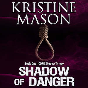 Shadow of Danger audiobook by Kristine Mason