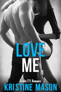 Love Me by Kristine Mason
