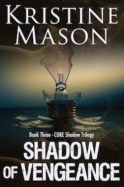 Shadow of Vengeance (CORE Shadow Trilogy) by Kristine Mason