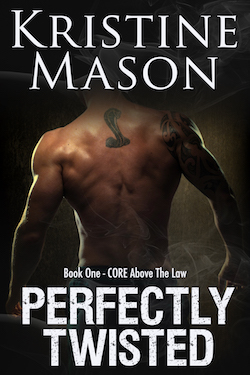 Perfectly Twisted (CORE Above the Law) by Kristine Mason