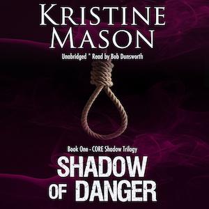 Shadow of Danger audiobook by Kristine Mason